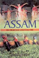 Assam: Its Heritage And Culture (English) 01 Edition (Hardcover): Book by Chandra Bushan