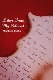 Letters from my beloved: Book by Akanksha Bhatia