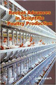Recent Advances in Scientific Poultry Production (English) (Hardcover): Book by John Leach
