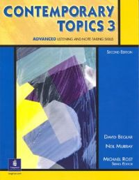 Contemporary Topics 3: Advanced Listening and Note-Taking Skills: Student Book: Book by David Belgar
