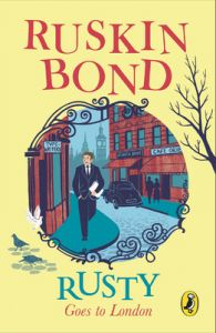 Rusty Goes to London (English): Book by Ruskin Bond