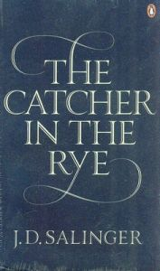 The Catcher in the Rye (English): Book by J. D. Salinger