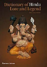 Dictionary of Hindu Lore and Legend: Book by Anna L. Dallapiccola