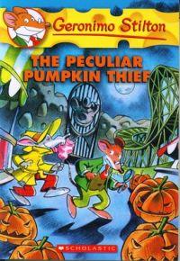 The Peculiar Pumpkin Thief: Book by Geronimo Stilton