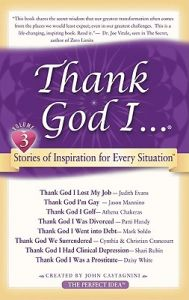 Thank God I...: Short Stories of Inspiration for Every Situation: Book by John Castagnini