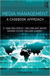 Media Management: A Casebook Approach (Routledge Communication Series): Book by C. Ann Hollifield