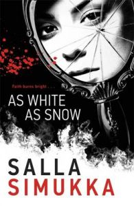 As White as Snow: Book by Salla Simukka