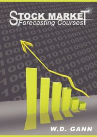 Stock Market Forecasting Courses: Book by W. D. Gann