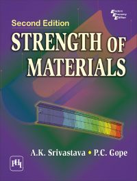STRENGTH OF MATERIALS: Book by SRIVASTAVA A. K.|GOPE P. C.