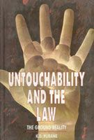 Untouchability And The Law: The Ground Reality: Book by K.D. Purane