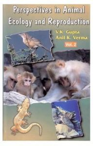 Perspectives in Animal Ecology and Reproduction Vol. 2: Book by V. K. Gupta