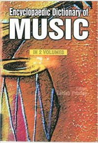Encyclopaedic Dictionary of Music (K-Z), Vol. 2: Book by Ashish Pandey