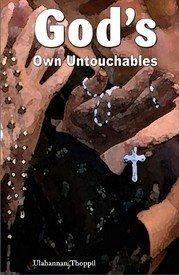 God's Own Untouchable: Book by Thoppil Ulahannan