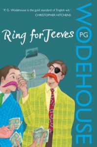 Ring for Jeeves: (Jeeves & Wooster): Book by P. G. Wodehouse
