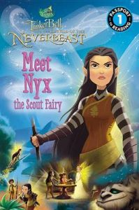 Disney Fairies: Tinker Bell and the Legend of the Neverbeast: Meet Nyx the Scout Fairy: Book by Disney