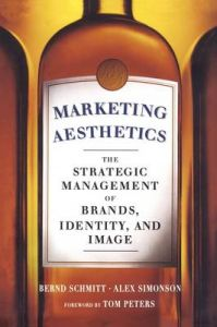 Marketing Aesthetics: Book by Bernd Schmitt