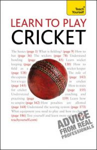 Teach Yourself Learn to Play Cricket: Book by Mark Butcher