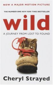Wild : A Journey from Lost to Found (English) (Paperback): Book by Cheryl Strayed