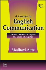 A COURSE IN ENGLISH COMMUNICATION : For the Learners of English as a Second Language: Book by Madhavi Apte