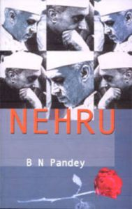 Nehru: Book by B. N. Pandey