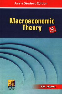Macroeconomic Theory: Book by T.N. Hajela