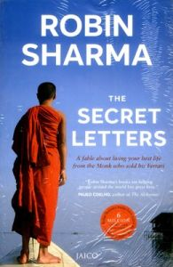 The Secret Letters : A Fable About Living Your Best Life from The Monk Who Sold His Ferrari (English)           (Paperback): Book by Robin S. Sharma