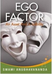 Ego Factor: Book by Anubhavananda Swami