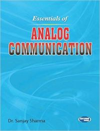 Essentials of Analog Communication (English) (Paperback): Book by Dr. Sanjay Sharma
