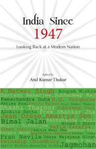 India Since 1947 : Looking Back at a Modern Nation (English) (Paperback): Book by Atul Kumar Thakur