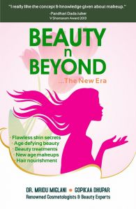 Beauty n Beyond ...The New Era: Book by Dr. Mridu Miglani, Gopikaa Dhupar