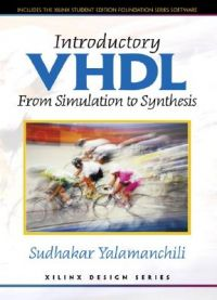 VHDL: From Simulation to Synthesis: Book by Sudhaker Yalamanchili