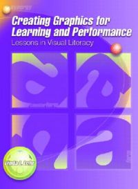 Creating Graphics for Learning and Performance: Lessons in Visual Literacy: Book by Linda Lohr