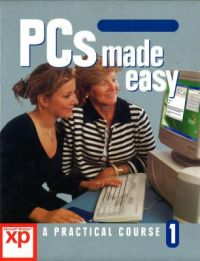 Pc'S Made Easy - Windows Xp Edition - Volume 1 (English) (Hardcover)