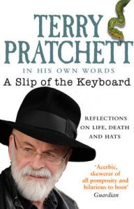 A Slip of the Keyboard: Collected Non-Fiction: Book by Terry Pratchett