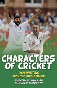 Characters of Cricket: Book by Dan Whiting