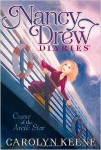 Nancy Drew Diaries: Curse of the Arctic Star: Book by Carolyn Keene
