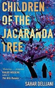 Children of the Jacaranda Tree: Book by Sahar Delijani