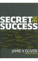 Secret of My Success: Book by Jamie X Oliver