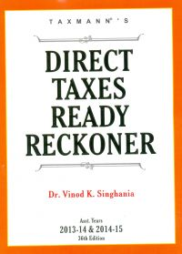 Direct Taxes Ready Reckoner (AY 2013-14 & 2014-15): Book by V.K. Singhania