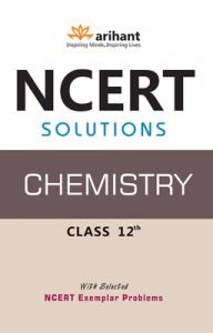 NCERT Solutions - Chemistry (Class 12th) (English) 2nd Edition (Paperback): Book by Geeta Rastogi