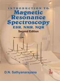 Introduction to Magnetic Resonance Spectroscopy ESR, NMR, NQR: Book by D.N. Sathyanarayana