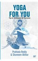Yoga for you: Book by Prahlada Reddy