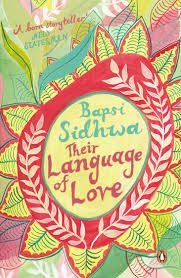 Their Language of Love (English): Book by Sidhwa, Bapsi