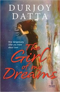 The Girl of My Dreams Paperback - 15 Oct 2016: Book by Durjoy Datta