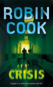 Crisis: Book by Robin Cook