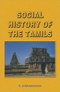 Social History of the Tamils 1707-1947: Book by P. Subramanian