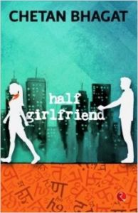 Half Girlfriend (English) (Paperback): Book by Chetan Bhagat