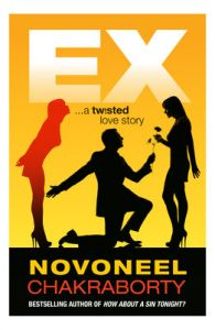 EX a Twisted Love Story (English) (Paperback): Book by Novoneel Chakraborty