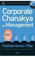 Corporate Chanakya On Management (With Cd): Book by Radhakrishnan Pillai