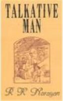 Talkative Man: Book by R. K. Narayan